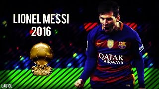 getlinkyoutube.com-Lionel Messi 2016 ● Ballon d'Or ● Magic Skills & Goals | HD