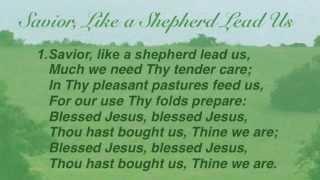 getlinkyoutube.com-Savior, Like a Shepherd Lead Us (Baptist Hymnal #61)
