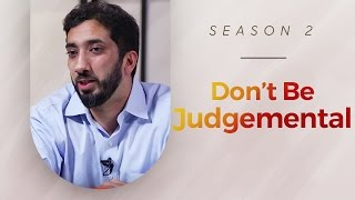 getlinkyoutube.com-Don't Be Judgmental  - Amazed by the Quran w/ Nouman Ali Khan