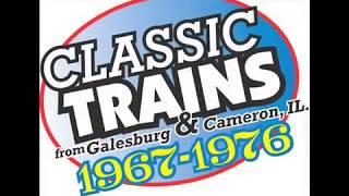 getlinkyoutube.com-Classic Trains from Galesburg and Cameron, IL