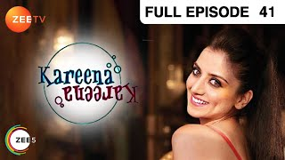 Kareena Kareena - Hindi Serial - Episode 41 - Zee Tv - Full Episode