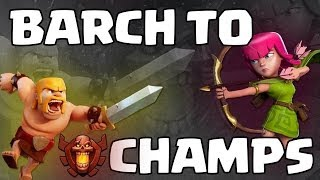 getlinkyoutube.com-Clash of Clans - BARCH to Champions #3: FINALE! WE MADE IT!!!