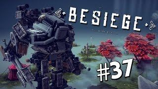 getlinkyoutube.com-AWESOME MEGABOT! | Besiege #37 | Player Creations!