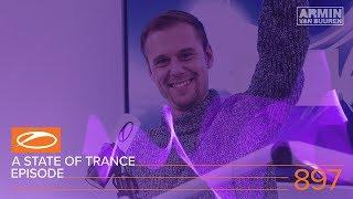 A State Of Trance Episode 897 (#ASOT897) – Armin van Buuren