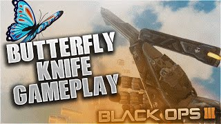 "getlinkyoutube.com-NEW ""BUTTERFLY KNIFE GAMEPLAY"" In BLACK OPS 3 - BO3 BUTTERFLY KNIFE MELEE WEAPON GAMEPLAY!"