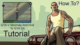 "getlinkyoutube.com-GTA V HUD For GTA SA Tutorial ""Outdated"" (New Tutorial In the description)"
