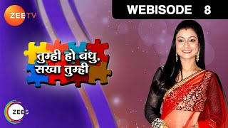getlinkyoutube.com-Tumhi Ho Bandhu Sakha Tumhi - Episode 8  - May 20, 2015 - Webisode