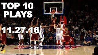 getlinkyoutube.com-Top 10 NBA Plays l 11.27.16