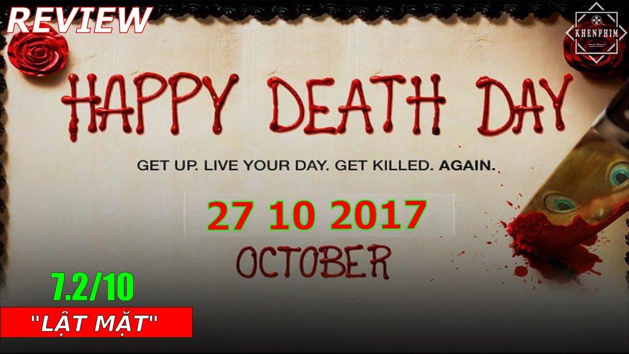 Review phim Sinh Nhật Chết Chóc (Happy Death Day): vòng lặp kinh dị mùa Halloween - Khen Phim