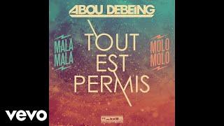Abou Debeing - Tout est permis
