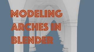 getlinkyoutube.com-Modeling Cathedral Arches in Blender