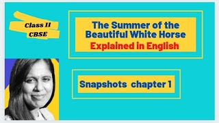 getlinkyoutube.com-The Summer of The Beautiful White Horse- William Saroyan: English Core CBSE class XI