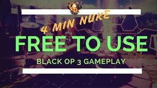 getlinkyoutube.com-Free to use BO3 Gameplay #18 - 4 minute Nuclear