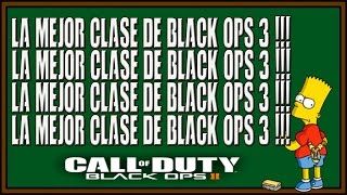 getlinkyoutube.com-LA MEJOR CLASE DE BLACK OPS 3 !!!  -ElDaimonD