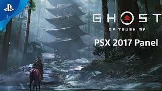 Ghost of Tsushima - PSX 2017 Panel | PS4