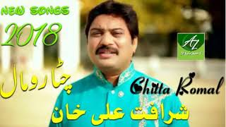 Chitta Romal New Super Hit Song By Sharafat Ali Khan Baloch 2018