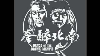 Dance of the Drunk Mantis