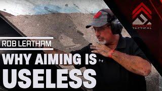 getlinkyoutube.com-AIMING IS USELESS! 3 Secrets To Great Shooting | Rob Leatham 6x IPSC World Champion!