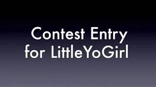 getlinkyoutube.com-Contest entry for LittleYoGirl