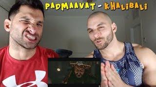 Padmaavat: Khalibali - Ranveer Singh   Deepika Padukone [REACTION]