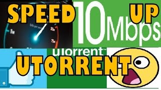 getlinkyoutube.com-HOW TO SPEED UP uTORRENT 3.4.9 From 10 KBPS To 10 MBPS WORKING 100% - PART 1 - (OCT 2016)