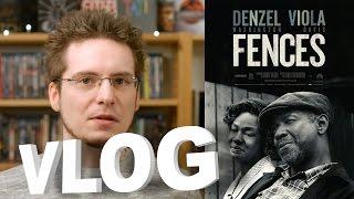 Vlog - Fences