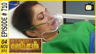 getlinkyoutube.com-Vamsam - Tamil Serial | Episode 710  | 04/11/2015