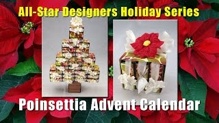All-Star Designers Holiday Series: Poinsettia Advent Calendar