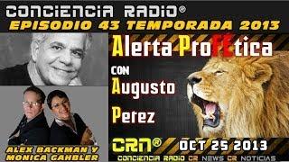 getlinkyoutube.com-ENTREVISTA AUGUSTO PEREZ ALERTA PROFETICA CONCIENCIA RADIO EPISODIO 43 TEMPORADA 2013
