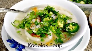 getlinkyoutube.com-Kaopiak Soup (Cook with pang)