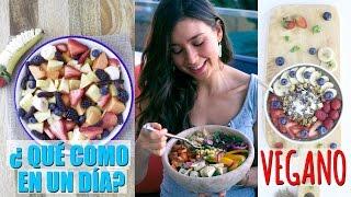 getlinkyoutube.com-Lo Que Como en un Dia! Desayuno, Comida y Cena Vegano y Saludable