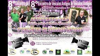 8º Encontro de Santa Maria Madalena-RJ.2017