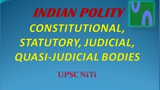 HINDI, INDIAN POLITY, GS 2, TYPE OF BODIES, CONSTITUTIONAL, STATUTORY, JUDICIAL BODIES