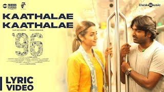 96 Songs| Kaathalae Kaathalae Song | Vijay Sethupathi, Trisha | Govind Vasantha | C. Prem Kumar width=