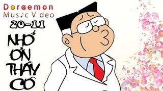 getlinkyoutube.com-[20-11] Nhớ ơn thầy cô-Doraemon Music Video