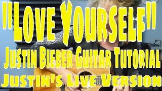 "getlinkyoutube.com-""Love Yourself"" Justin Bieber Guitar Tutorial - Justin's Live Version"