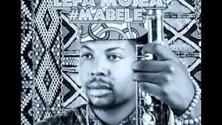 Lefa Mosea-Mabele Music Video width=