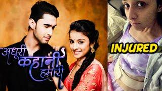 getlinkyoutube.com-OMG: Mahima Makwana INJURED on set | Adhuri Kahani Humari