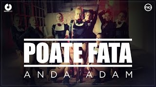 getlinkyoutube.com-Anda Adam - Poate fata (Official Music Video)
