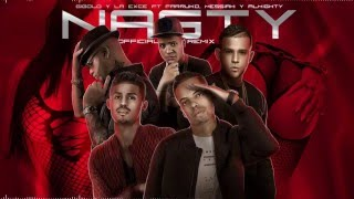 Nasty Remix - Gigolo y La Exce Ft. Farruko, Messiah & Almighty