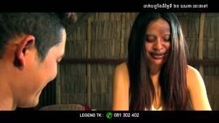 getlinkyoutube.com-បងទុំ អូនទាវ/Bong Tom Oun Teav - Trailer