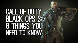 getlinkyoutube.com-Call of Duty Black Ops 3: 8 Things You Need to Know