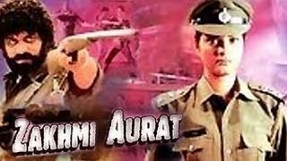 getlinkyoutube.com-Zakhmi Aurat - Full Length Action Hindi Movie