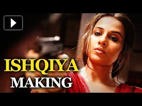 Ishqiya - The Making Of The Film