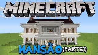 getlinkyoutube.com-Minecraft: Como construir uma Mansão (parte 1)