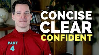 Effective Communication Skills Training: Concise, Clear, Confident. Part 4 (of 7) | Organized Points