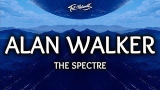 Alan Walker ‒ The Spectre (Lyrics / Lyrics Video) width=
