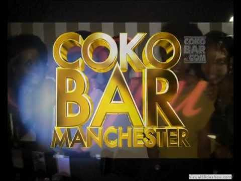 COKOBAR LAUNCHES IN MANCHESTER!!!!