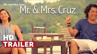 Mr. and Mrs. Cruz Trailer (2018) | JC Santos and Ryza Cenon