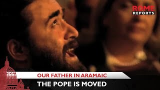 getlinkyoutube.com-Musical Aramaic rendition of the Our Father that moved the pope in Georgia